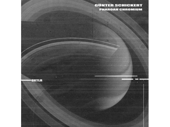 "Günter Schickert, Pharoah Chromium ""OXTLR"" cover"
