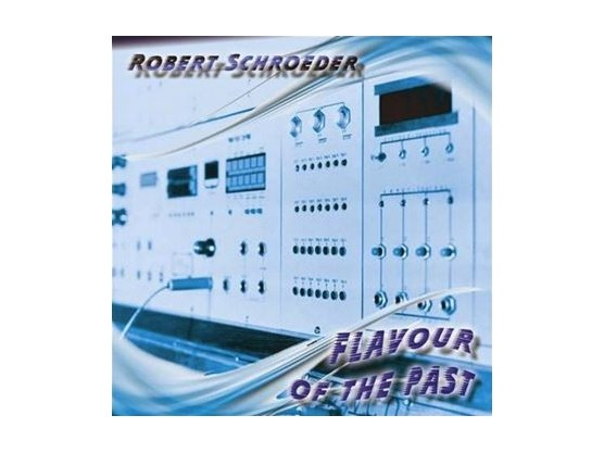 """Robert Schroeder """"Flavour Of The Past"""" cover"""