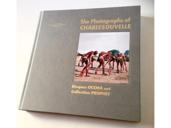 """The Photographs Of Charles Duvelle - Disques Ocora And Collection Prophet"""
