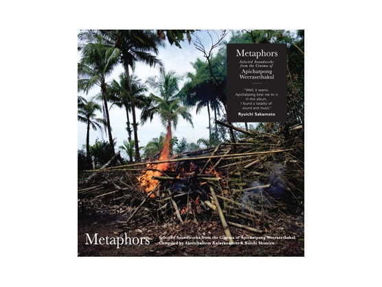 "V.A ""Metaphors: Selected Soundworks From The Cinema Of Apichatpong..."""