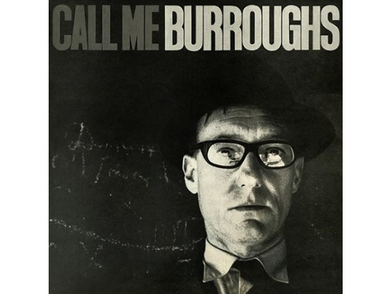 "William Burroughs ""Call Me Burroughs"" cover"