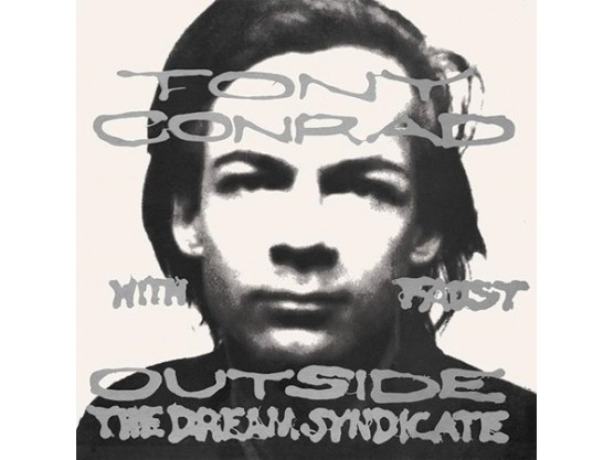 "Tony Conrad, Faust ""Outside The Dream Syndicate"" cover"