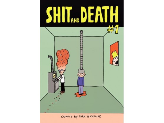 "Dirk Verschure ""Shit and Death #1"" cover"