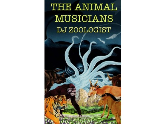 """DJ Zoologist """"The Animal Musicians"""" cover"""