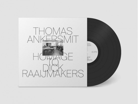 "Thomas Ankersmit ‎""Homage To Dick Raaijmakers"""