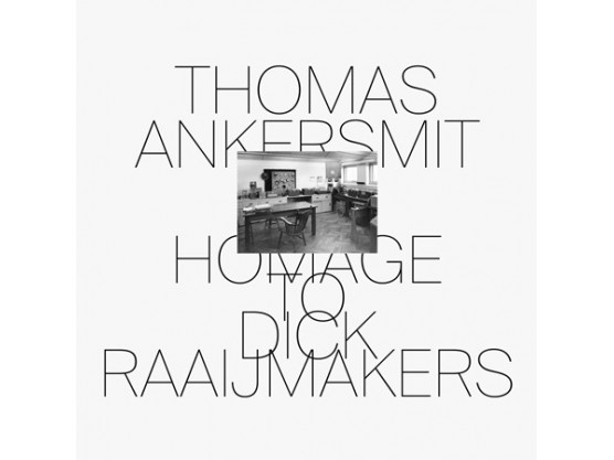 "Thomas Ankersmit ‎""Homage To Dick Raaijmakers"" cover"