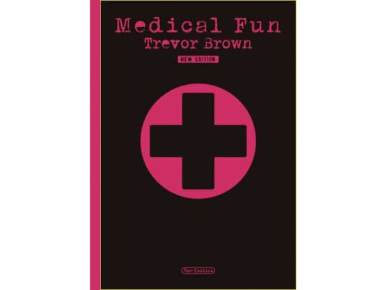 "Trevor Brown ""Medical Fun"" Cov"