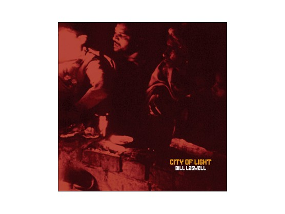 "Bill Laswell ""City of Light"" Cov"