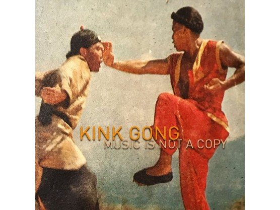 """Kink Gong """"Music Is Not A Copy"""" Cov"""