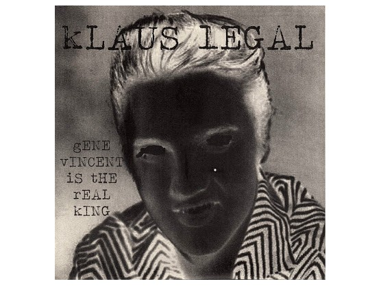 """Klaus Legal """"Gene Vincent Is The Real King"""" cover"""