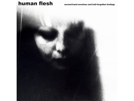 """Human Flesh """"Second-Hand Emotions And Half-Forgotten Feelings"""" cover"""