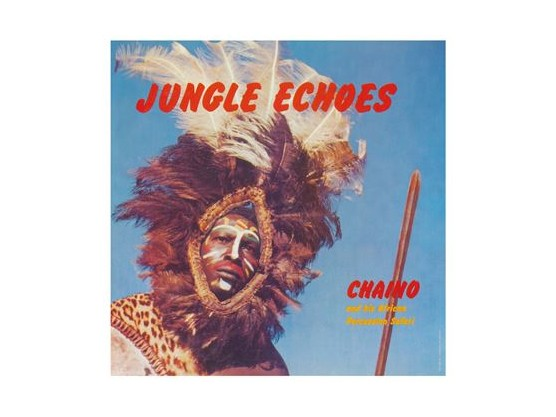"""Chaino And His African Percussion Safari """"Jungle Echoes"""" cover"""