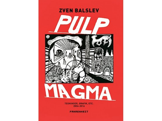"""Zven Balslev """"Pulp Magma"""" cover"""