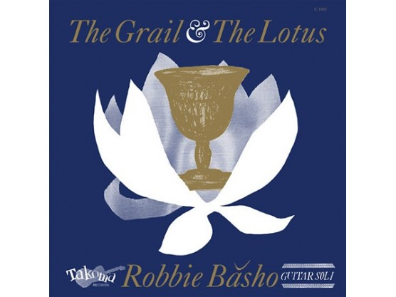 """Robbie Băsho """"The Grail & The Lotus"""" cover"""