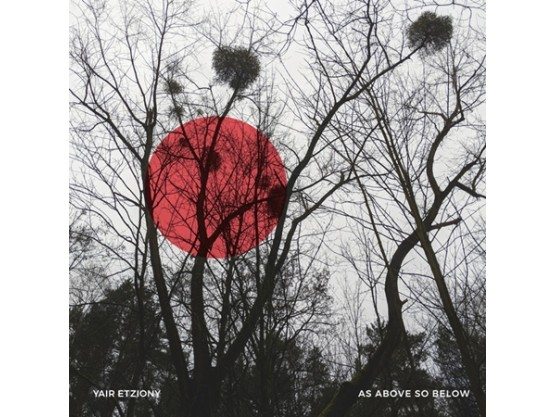 """Yair Etziony """"As Above So Below"""" cover"""