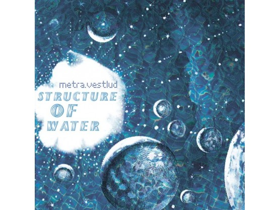 """metra.vestlud """"Structure Of Water"""" Cov"""
