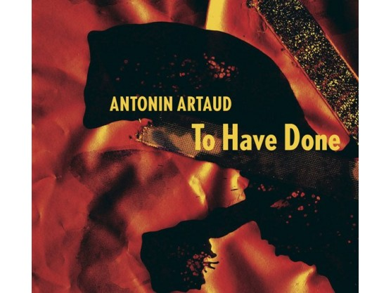 """Jaap Blonk """"Antonin Artaud's To Have Done With the Judgment of God"""" Cover"""