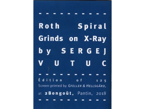 """Sergej Vutuc """"Roth Spiral Grinds on X-Ray"""" #4"""