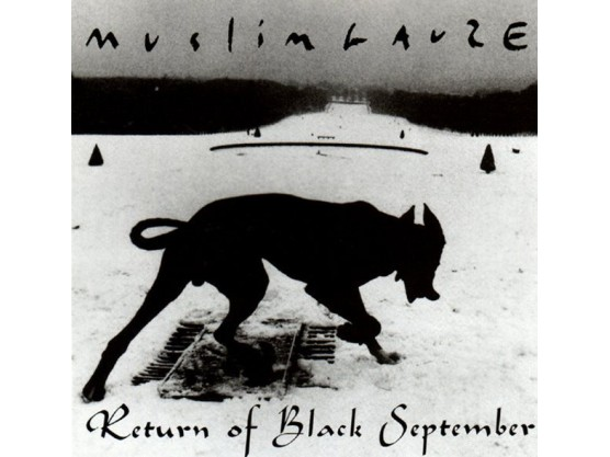 "Muslimgauze ""Return Of Black September"" 1"